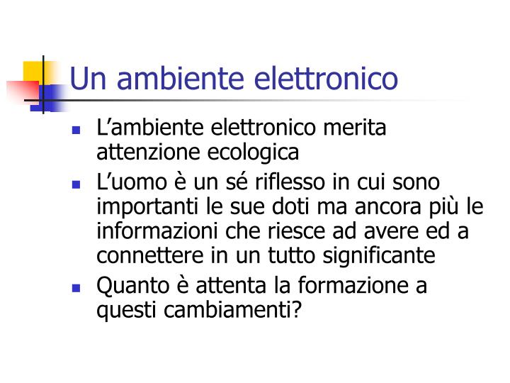 Un ambiente elettronico