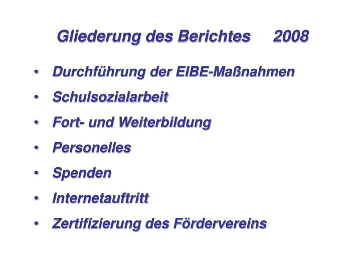 Gliederung des Berichtes2008
