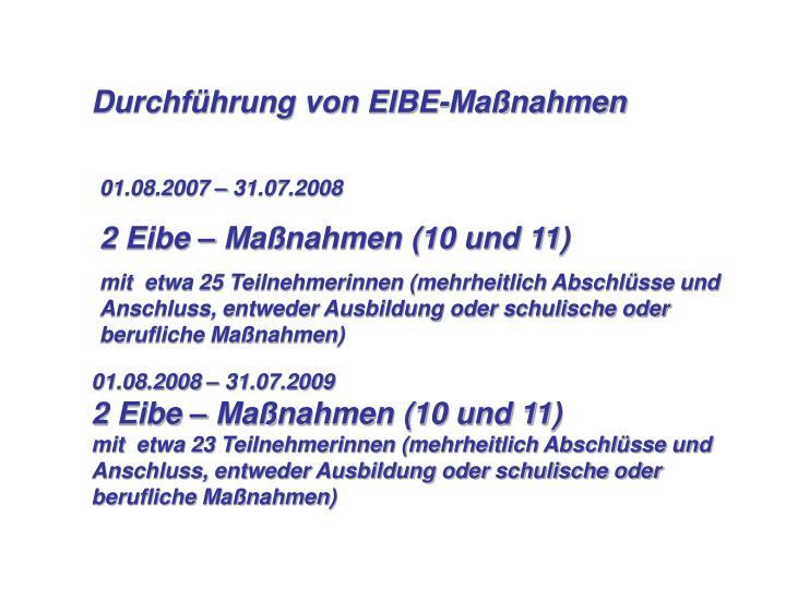 Durchführung von EIBE-Maßnahmen