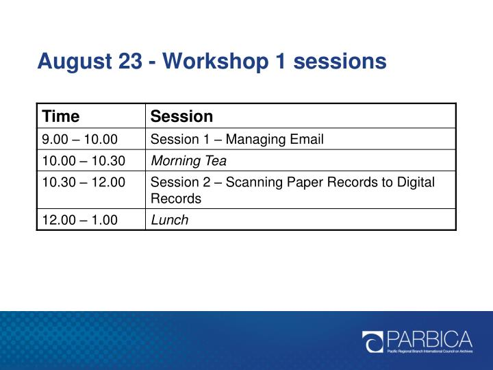 August 23 - Workshop 1 sessions