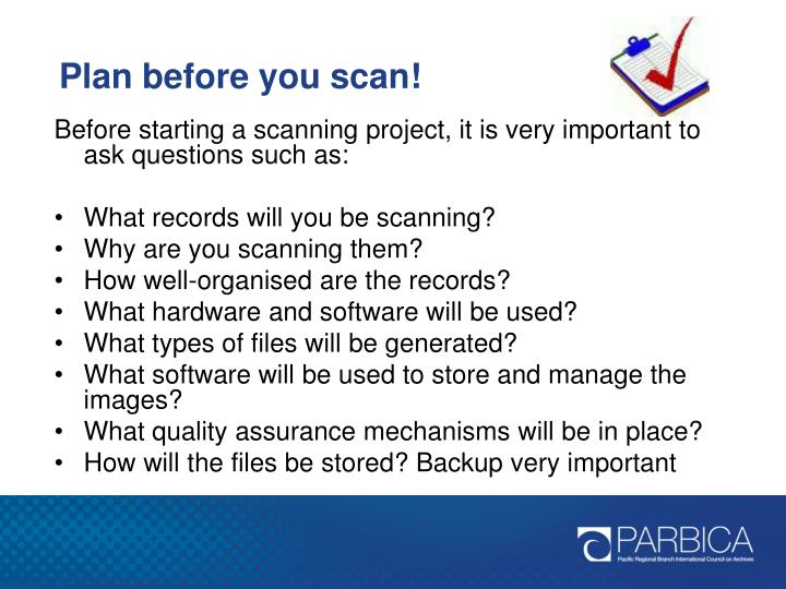 Plan before you scan!