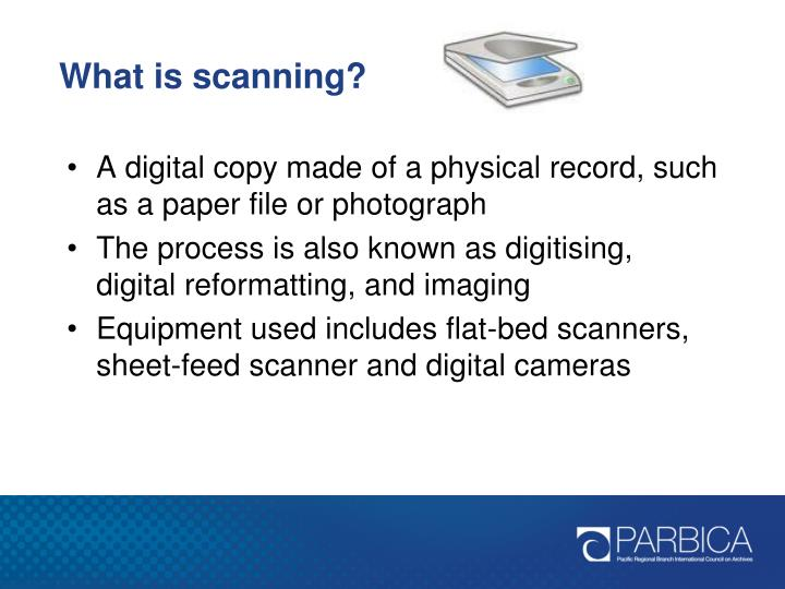 What is scanning?