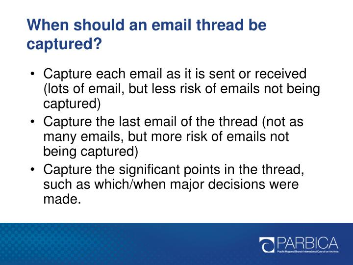 When should an email thread be captured?