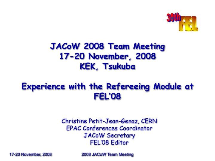 JACoW 2008 Team Meeting