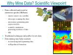why mine data scientific viewpoint