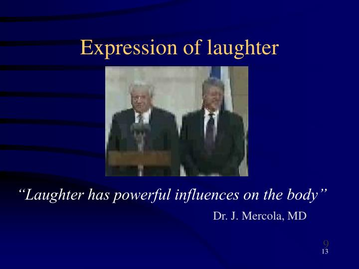 Expression of laughter