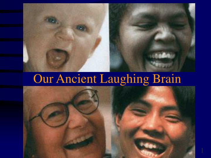 Our ancient laughing brain