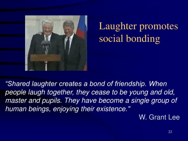 Laughter promotes