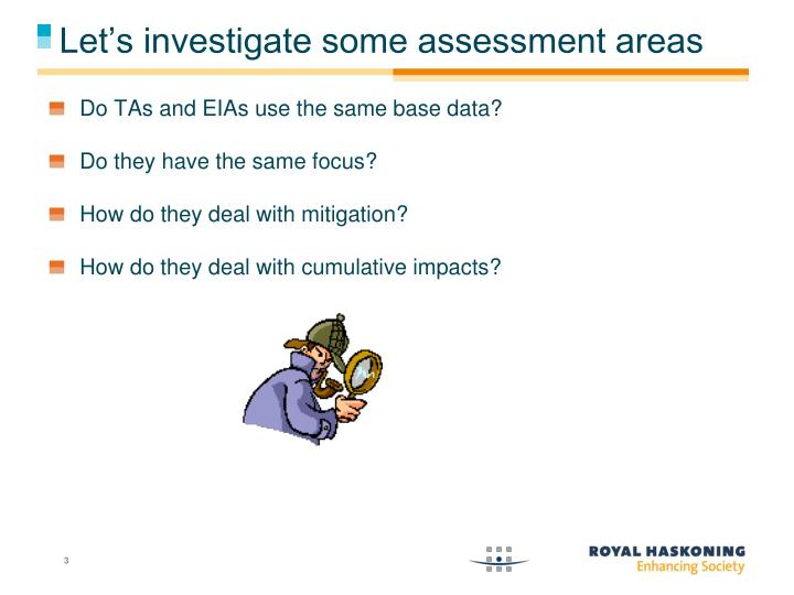 Let's investigate some assessment areas