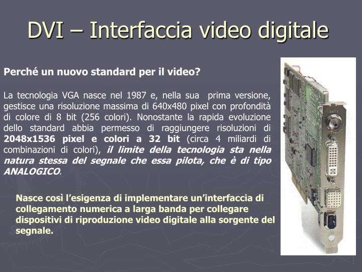DVI – Interfaccia video digitale