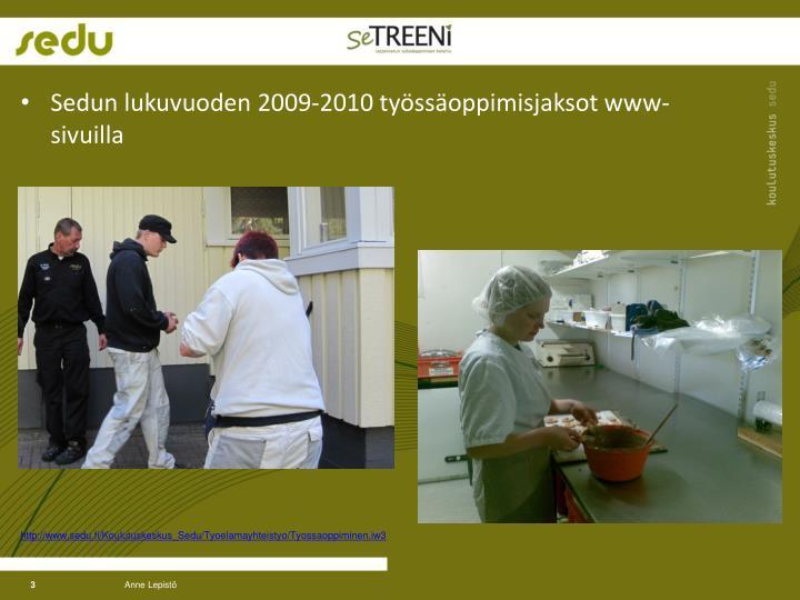 Sedun lukuvuoden 2009-2010 työssäoppimisjaksot www-sivuilla