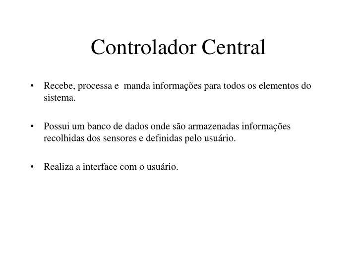 Controlador Central