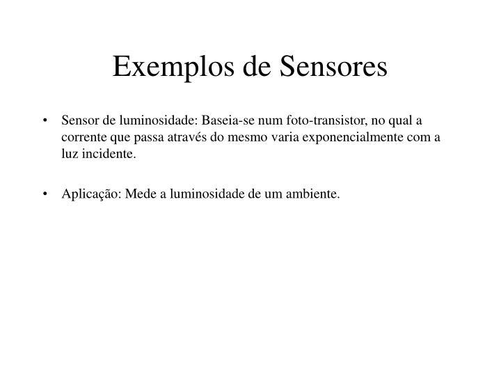 Exemplos de Sensores