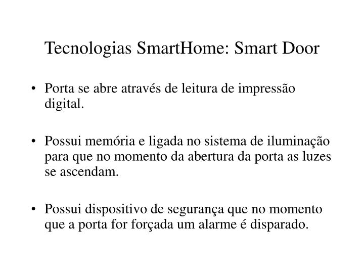 Tecnologias SmartHome: Smart Door