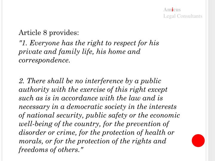 Article 8 provides: