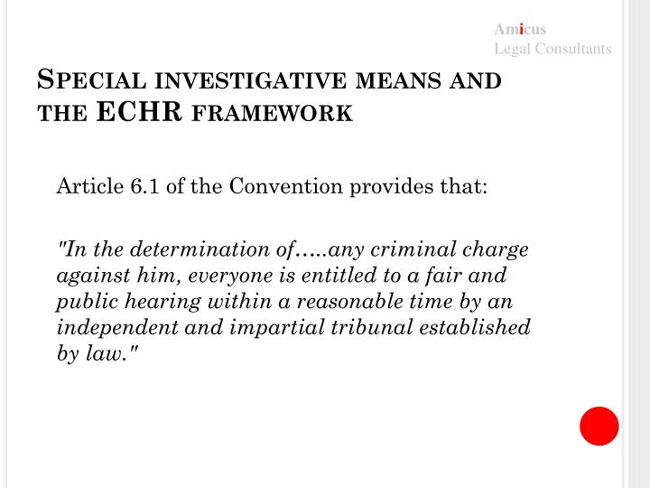 Special investigative means and the ECHR framework