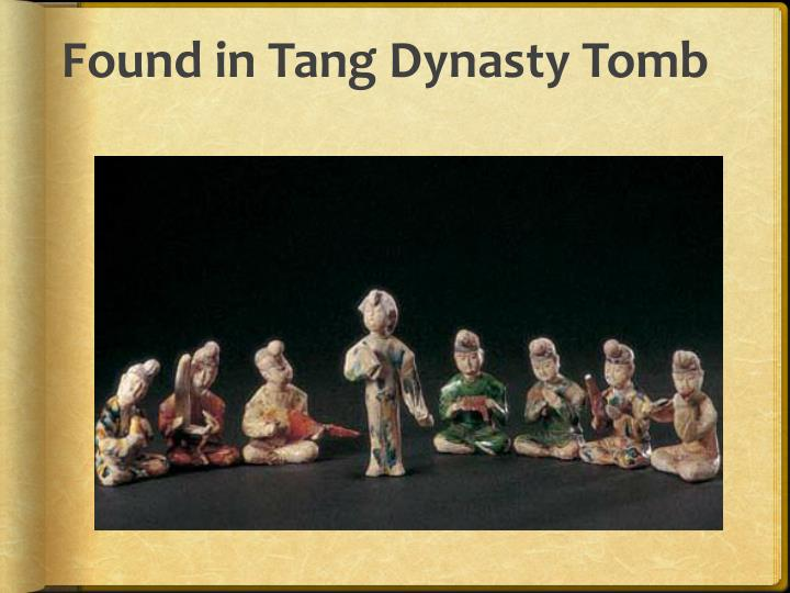 Found in Tang Dynasty Tomb