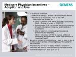 medicare physician incentives adoption and use