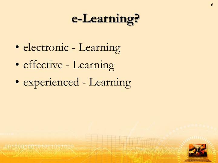 e-Learning?