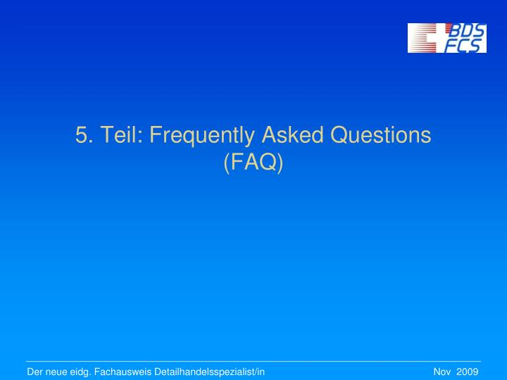 5. Teil: Frequently Asked Questions (FAQ)