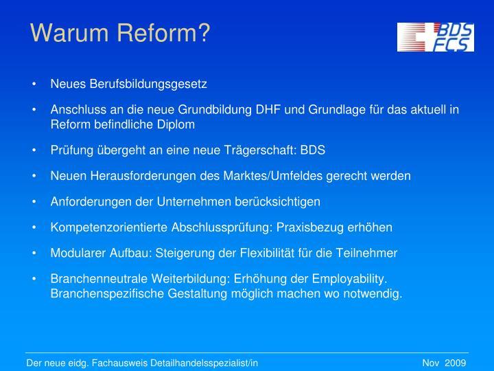 Warum Reform?