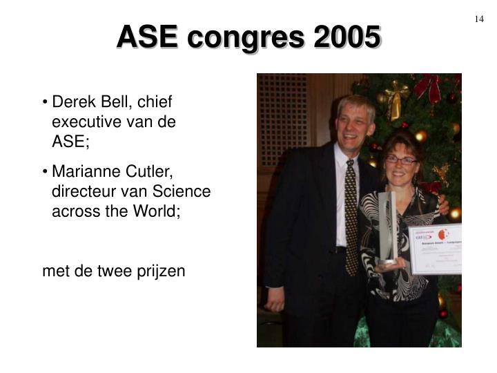ASE congres 2005