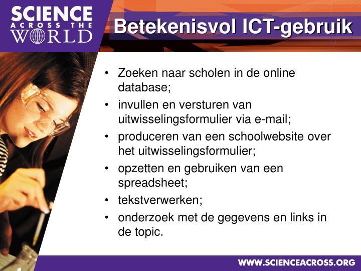 Zoeken naar scholen in de online database;