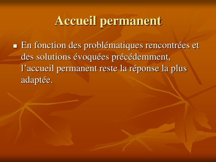 Accueil permanent