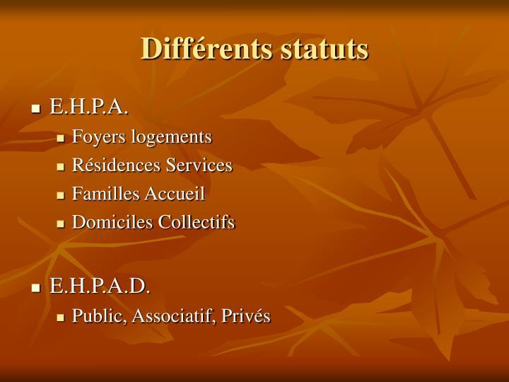 Différents statuts