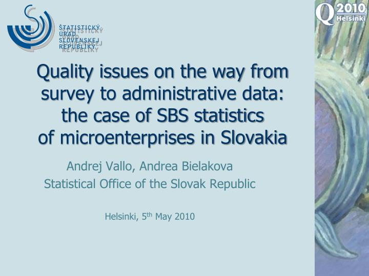 Quality issues on the way from survey to administrative data: