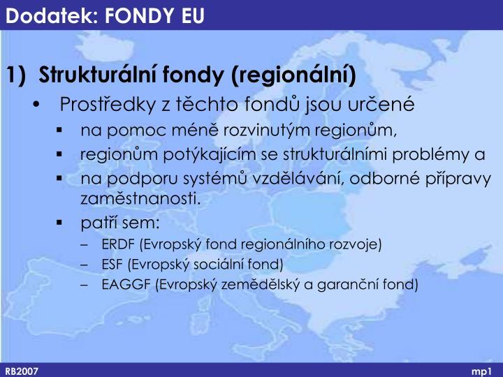 Dodatek: FONDY EU