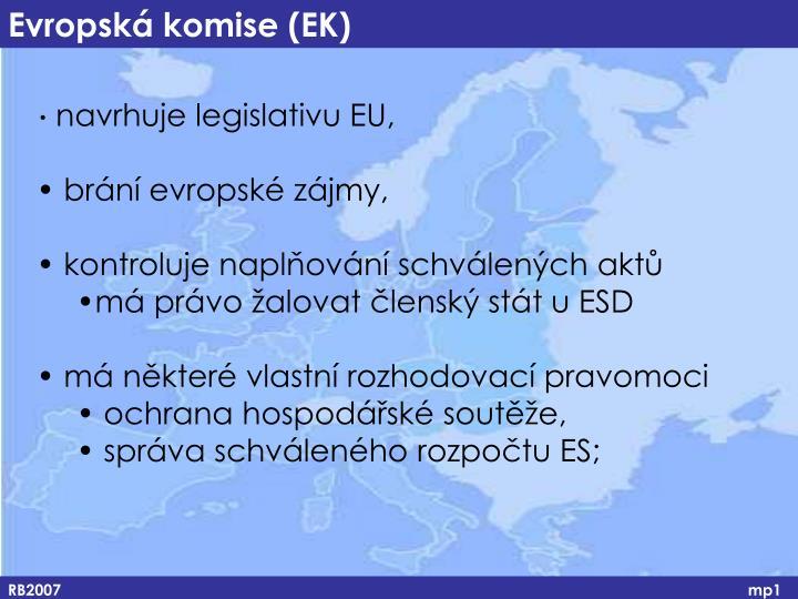 navrhuje legislativu EU,