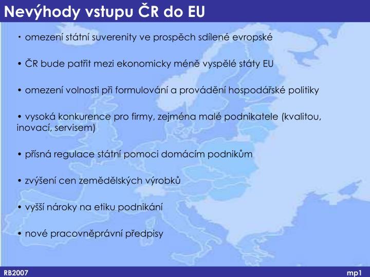 omezení státní suverenity ve prospěch sdílené evropské