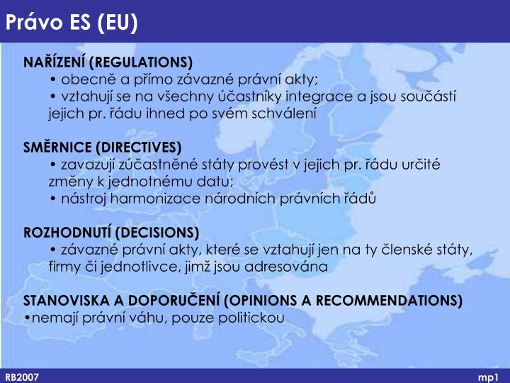 NAŘÍZENÍ (REGULATIONS)