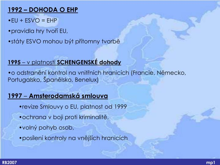 1992 – DOHODA O EHP