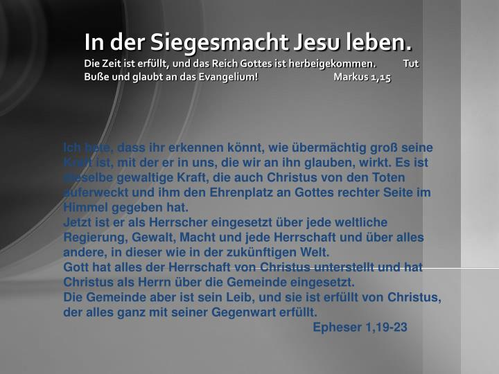 In der Siegesmacht Jesu leben.
