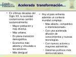 acelerada transformaci n