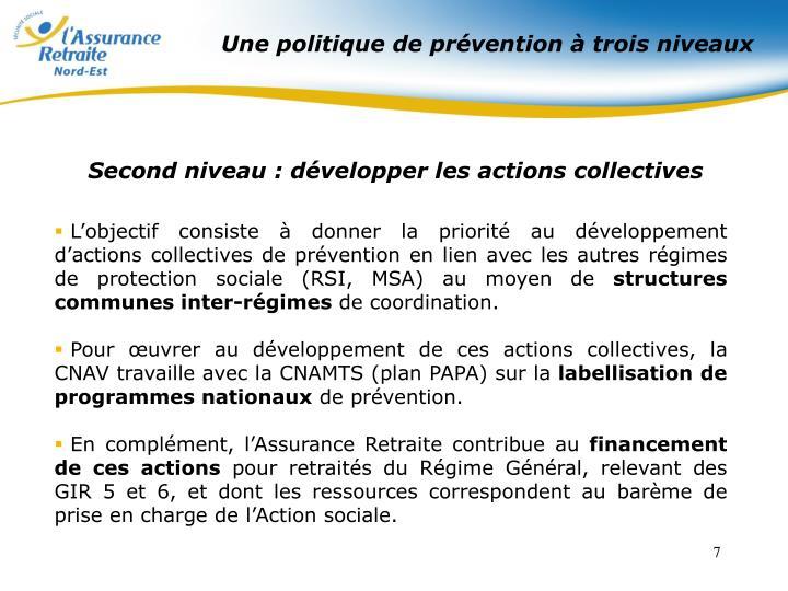 Une politique de prévention à trois niveaux