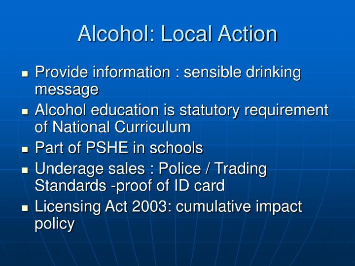 Alcohol: Local Action