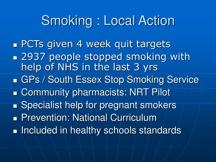 Smoking : Local Action