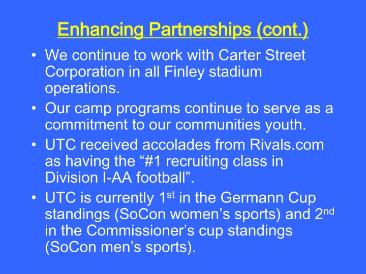 Enhancing Partnerships (cont.)