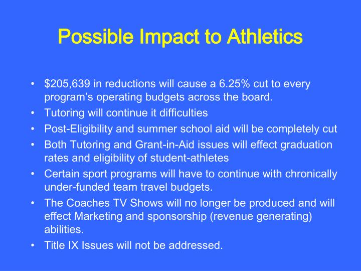 Possible Impact to Athletics