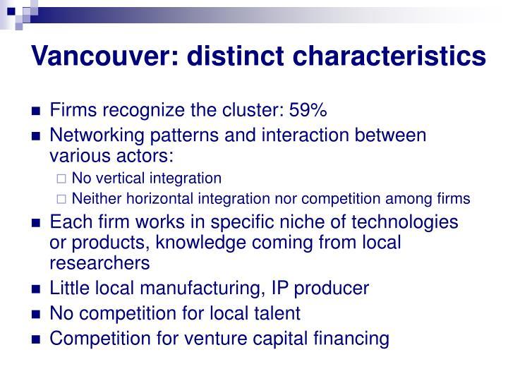 Vancouver: distinct characteristics