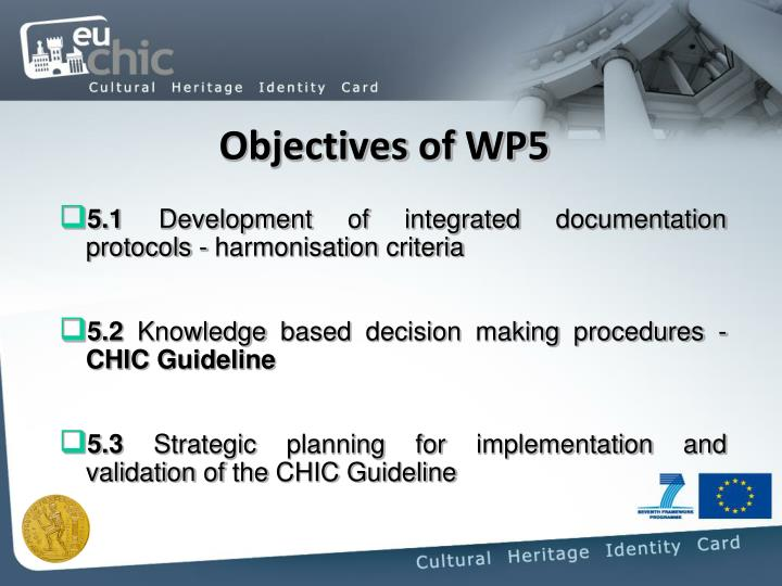 Objectives of wp5
