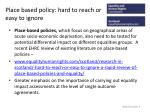 place based policy hard to reach or easy to ignore