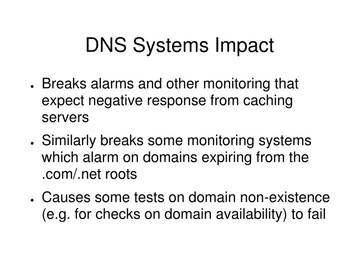 DNS Systems Impact