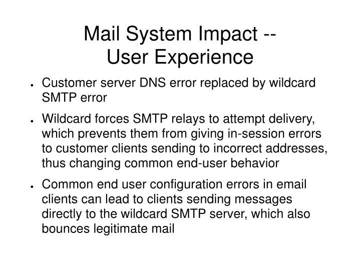 Mail System Impact --