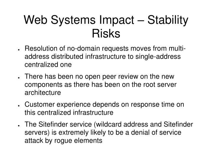 Web Systems Impact – Stability Risks