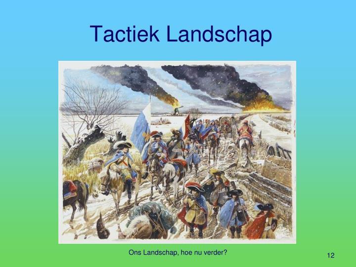 Tactiek Landschap