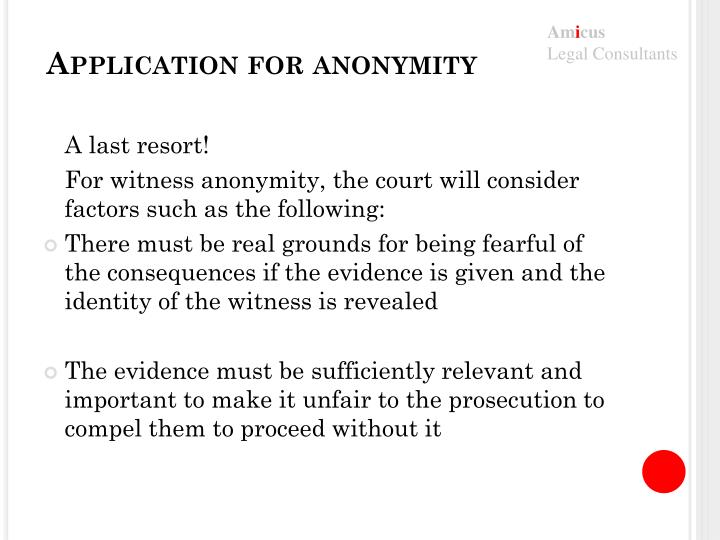 Application for anonymity